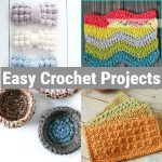 Easy Crochet Projects And Free Patterns