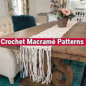 Crochet Macramé Patterns
