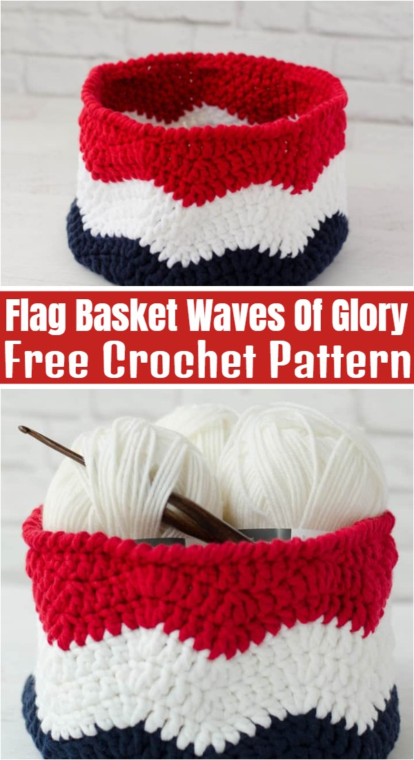 Crochet Flag Basket Waves Of Glory