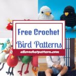 Crochet Bird Patterns - Free Crochet Patterns