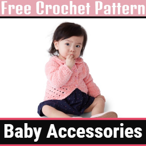 Free Crochet Baby Accessories