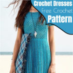 Free Crochet Dresses Patterns