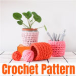 Super Amazing And Super Easy Free Crochet Plant Cover Patterns