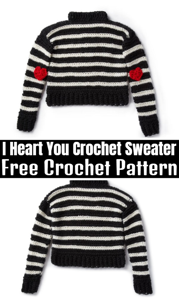 I Heart You Crochet Sweater