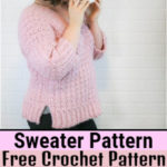 Gorgeous Modern Styled Free Crochet Sweater Patterns And Ideas