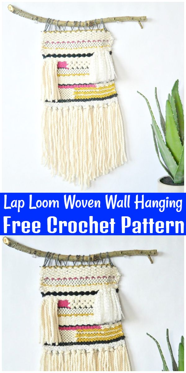 Free Crochet Lap Loom Woven Wall Hanging Pattern