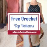 Quick & Easy Crochet Summer Top Patterns